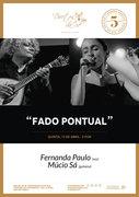 """""""FADO PONTUAL"""" - FERNANDA PAULO & MÚCIO SÁ"""