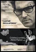 "MÚSICA: ""Cantar Zeca Afonso"" - Cristina Loureiro & Aleixo Franco"