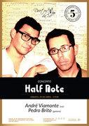 """MÚSICA: """"HALF NOTE"""" - André Viamonte & Pedro Brito"""