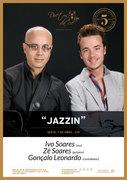 "MÚSICA: ""JAZZIN"" - Ivo Soares, Zé Soares & Gonçalo Leonardo"