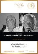 """MÚSICA: """"CANÇÕES COM CABELOS BRANCOS"""" - Cândido Neves & Rui Rocha"""