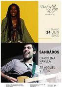 MÚSICA: Sambados – Carolina Varela & Zé Miguel Vieira