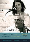 "MÚSICA: Sandra Camilo & Rui Rocha – Em concerto ""In Fado"""
