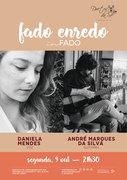 "MÚSICA: ""Fado Enredo""  Daniela Mendes & André Marques da Silva  – CONCERTO ""IN FADO"""
