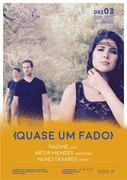 """MÚSICA: """"Quase um Fado"""" – Nadine, Artur Mendes & Nuno Tavares"""