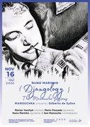 "MÚSICA: ""Nuno Marinho – Djangology – The Manouche Sessions"" ""MANOUCHKA presents Gilberto de Syllos"""