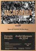 """MÚSICA: Concerto de Ano Novo - """"JACARANDÁ"""" – Daniela Mendes & André Marques da Silva"""