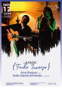 """MÚSICA: Ana Roque & João David Almeida - """"Fado Inverso"""""""