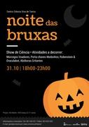 CRIANÇAS: Festa com Ciência: Noite das Bruxas - Centro Ciência Viva de Tavira