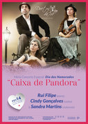 """MÚSICA: """"Caixa de Pandora"""" - Menu Concerto do Dia dos Namorados - Rui Filipe, Cindy Gonçalves & Sandra Martins"""