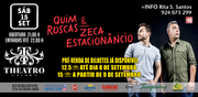 ESPECTÁCULOS: Quim Roscas & Zeca Estacionâncio - Theatro Club