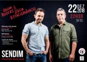 ESPECTÁCULOS: Quim Roscas & Zeca Estacionâncio - Sendim