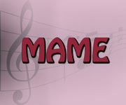 """Auditions for """"MAME"""""""