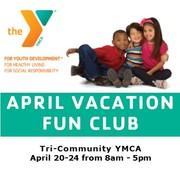 April Vacation Fun Club