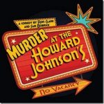 Stageloft Theater: Murder at the Howard Johnson's