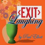 Stageloft Theater: Exit Laughing