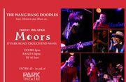 Wang dang doodles Soul concert tonight at Moors Bar