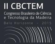 II CBCTEM – Congresso Brasileiro de Ciência e Tecnologia da Madeira