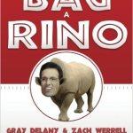 How to Bag a RINO