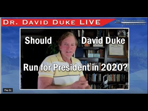 Dr Duke Live - Will He Run for PRESIDENT?