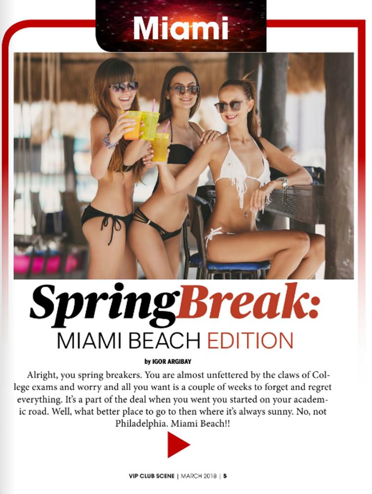 Spring Break: MIAMI BEACH EDITION