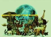 ANIMAL FRIENDS FROM EUROPE