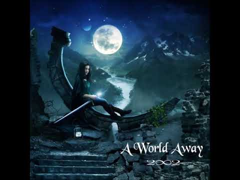 2002 - A World Away (Full Album) New age, Neoclassical