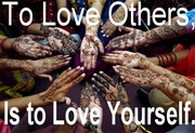 To Love Others...