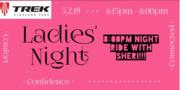 Ladies Night and Ride