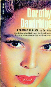 Original Cover of Dorothy Dandridge Biography by Earl Mills (my client)