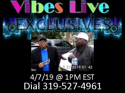 VIBES-LIVE EXCLUSIVES - THUNDA AND LIGHTNEN 4/7/19/1PM EST 319-527-4961