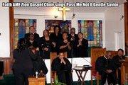 Faith AME Zion Gospel Choir .