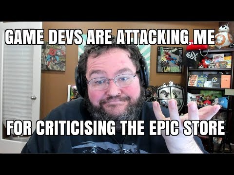 Game Devs Are ATTACKING ME For Criticizing the Epic Store.
