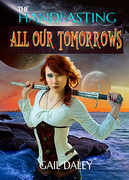 All Our Tomorrows cover art 1 copy
