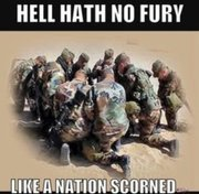 Hell Hath No Fury Like a Nation Scorned