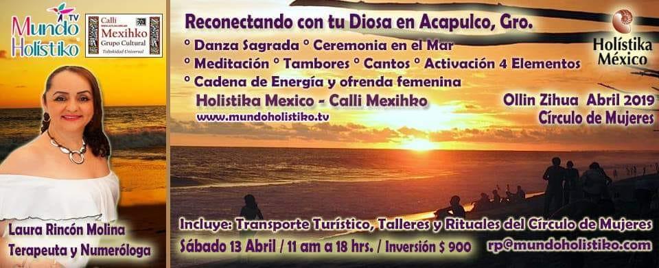 Círculo de Mujeres Ollin Zihua- Reconecta con tu Diosa en el MAR