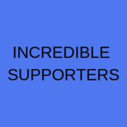 INCREDIBLE SUPPORTERS