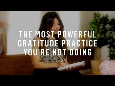 Gratitude: The Most Powerful Practice You're Not Doing