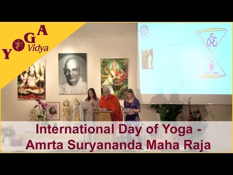 Yoga – Amrta Suryananda Maha Raja – International Day of Yoga