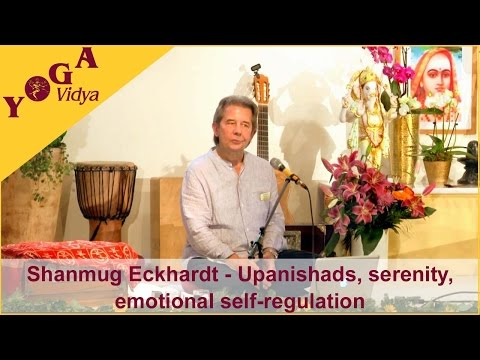 Upanishads, serenity and modern emotional self-regulation by Shanmug Eckhardt