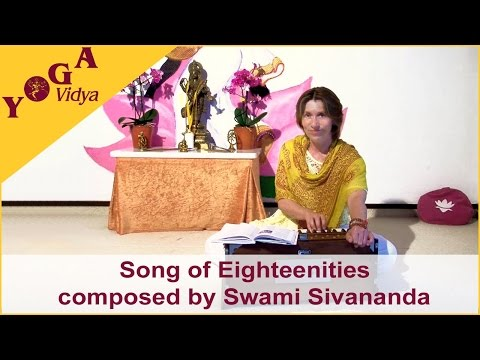 Songs von Swami Sivananda – Song of Eighteenities gesungen von Vani Devi