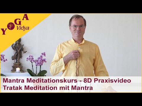 8D Mantra Meditationskurs - Praxisvideo: Mantra Tratak Meditation