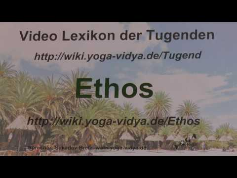 Ethos - Sukadevs Yoga-Video-Lexikon der 1008 Tugenden