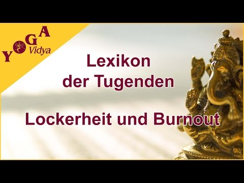 Lockerheit und Burnout