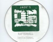 Jacks Rafterball Invitational