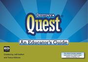 Destiny Quest: An Educator's Guide