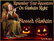 Remember-Your-Ancestors-On-Samhain-Night-Blessed-Samhain-Witch-Picture