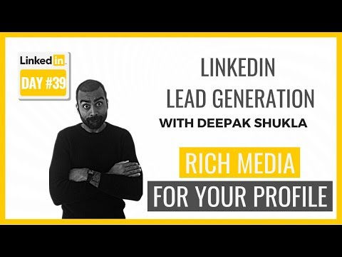 Is Rich Media Important For Your Profile | LinkedIn Training Day 39 | Pearl Lemon Leads