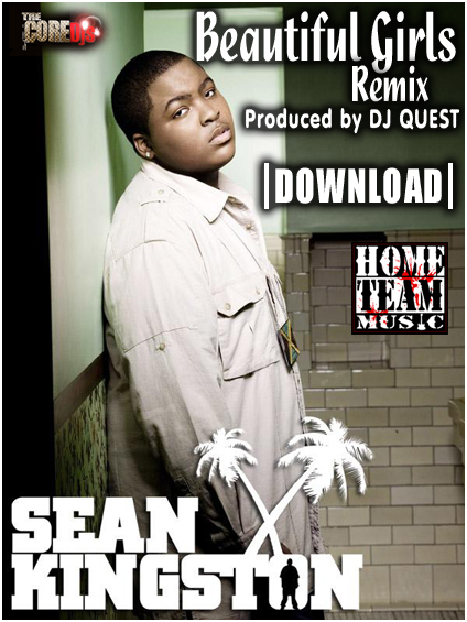 "Sean Kingston ""Beautiful Girls"" DJ Quest Remix"