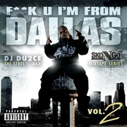 FUCK U IM FROM DALLAS VOL.2